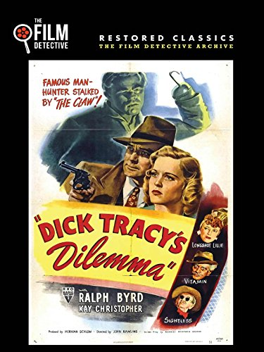 (Dick Tracy's Dilemma (The Film Detective Restored Version))