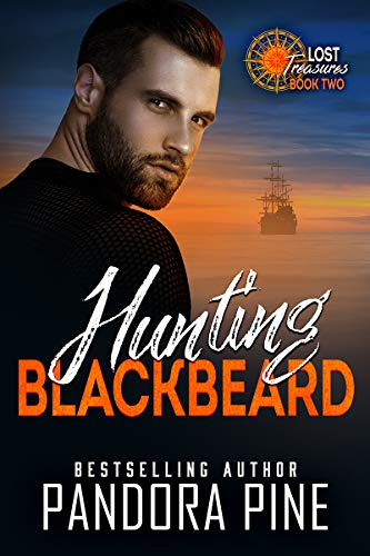 Hunting Blackbeard (Lost Treasures Book 2) by [Pine, Pandora]