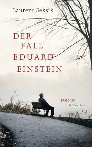 Der Fall Eduard Einstein: Roman (German Edition)