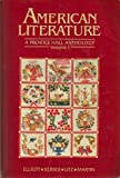 American Literature : A Prentice Hall Anthology, Elliott, Emory and Kerber, Linda K., 0130272442
