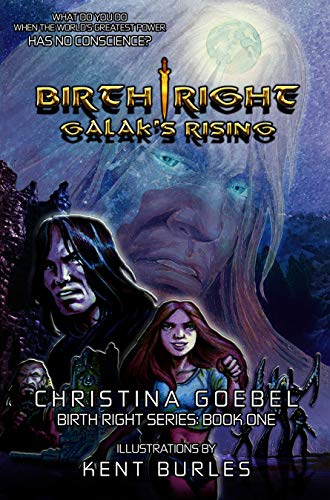 Birth Right: Galak's Rising by Christina Goebel