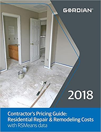 Contractor's Pricing Guide: Residential Repair & Remodeling