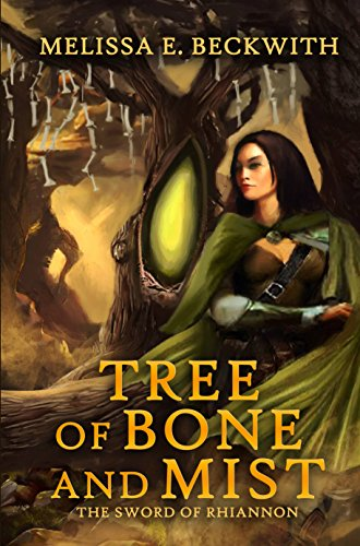 (Tree of Bone and Mist: The Sword of Rhiannon Series: Book One)