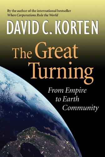 Download The Great Turning: From Empire to Earth Community ebook