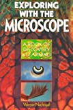 Exploring with the Microscope (A Book of Discovery & Learning)