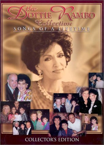 The Dottie Rambo Collection: Songs of a Lifetime (Dottie Rambo Songbook Collection)