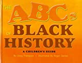 The ABCs of Black History, Craig Thompson, 0931761727
