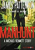 img - for Manhunt: A Michael Bennett Story (BookShots) book / textbook / text book