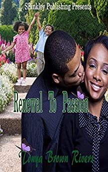 Renewal To Passion by [Brown Rivers, Tonya]