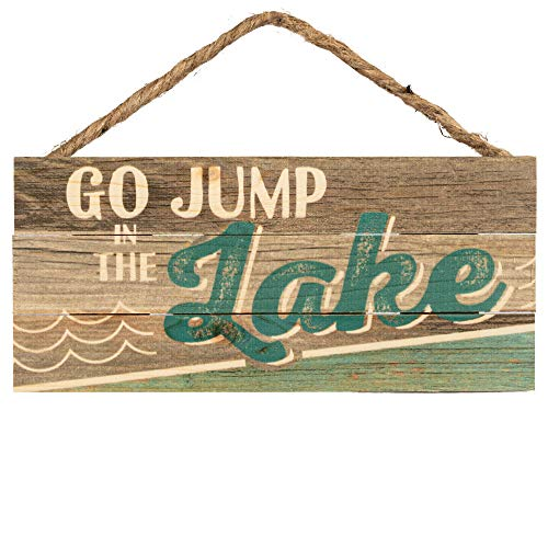 P. Graham Dunn Go Jump in The Lake Weathered Look 5 x 10 Wood Plank Design Hanging Sign (In Lake Jump Go The)