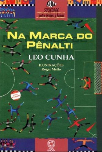 Download Na Marca Do Pênalti - Coleção Entre Linhas E Letras PDF Text fb2 ebook