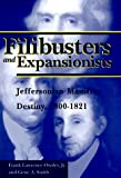 img - for Filibusters and Expansionists: Jeffersonian Manifest Destiny, 1800-1821 book / textbook / text book
