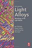 img - for Light Alloys, Fifth Edition: Metallurgy of the Light Metals book / textbook / text book