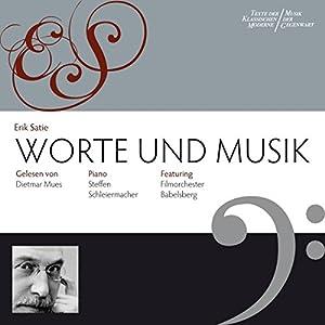 Erik Satie: Worte und Musik Hörbuch