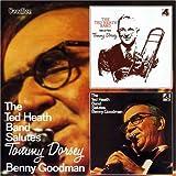 Salute Tommy Dorsey & Benny Goodman
