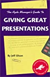 img - for The Agile Manager's Guide to Giving Great Presentations (The Agile Manager Series) book / textbook / text book