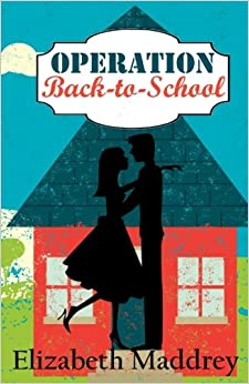 Operation Back-to-School: Volume 4 (Operation Romance)