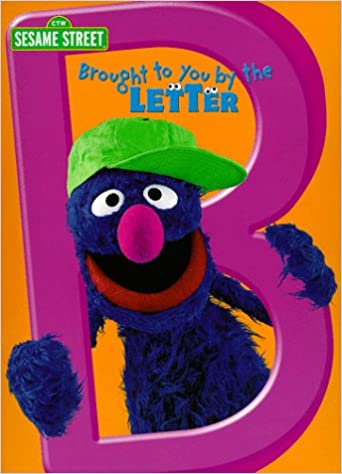 Brought to You by the Letter B Sesame Street Amazon