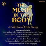 The Muse in the Body: A Collection of Erotic Poetry | Catherine Bartlett - editor