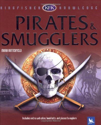 Pirates & Smugglers (Kingfisher Knowledge)