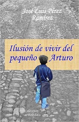 Resultado de imagen para Ilusión de vivir del pequeño Arturo    amazon