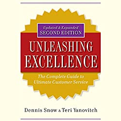 Unleashing Excellence: The Complete Guide to Ultimate Customer Service, 2nd Edition