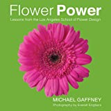 img - for Flower Power: Lessons from the Los Angeles School of Flower Design book / textbook / text book