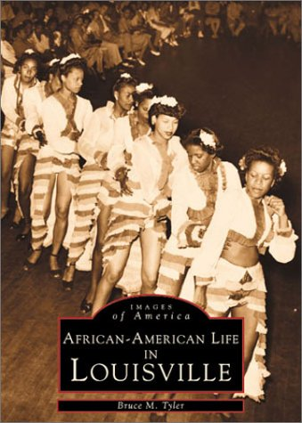 Louisville, African-American Life In (KY) (Images of America)