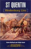 img - for St. Quentin: Hindenburg Line book / textbook / text book