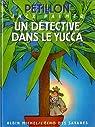 Jack Palmer, tome 8 : Un Détective dans le Yucca par Pétillon