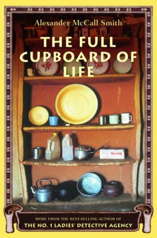 The Full Cupboard of Life (No. 1 Ladies' Detective Agency, Book 5)