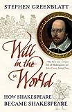 """""""Will In The World How Shakespeare Became Shakespeare"""" av Stephen Greenblatt"""