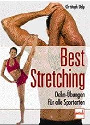Best Stretching: Dehn-Übungen für alle Sportarten