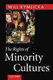 img - for The Rights of Minority Cultures book / textbook / text book