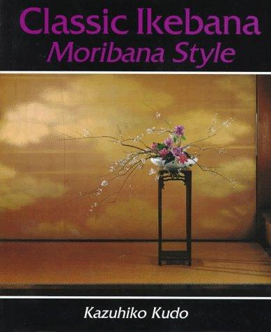 Classic Ikebana: Moribana Style