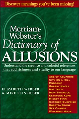 Merriam Websters Dictionary Of Allusions Elizabeth Webber Mike