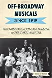 Off-Broadway Musicals since 1919, Thomas S. Hischak, 0810877716