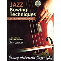 Aebersold Jazz Bowing Techniques for Improvising Bassist CD
