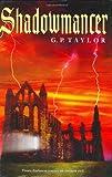 Shadowmancer, G. P. Taylor, 0399242562