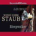 Sleepwalker: Nightwatcher, Book 2 | Wendy Corsi Staub