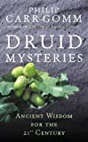 Druid Mysteries, Philip Carr-Gomm, 0712661107