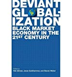img - for [ Deviant Globalization ] By Gilman, Nils ( Author ) [ 2011 ) [ Hardcover ] book / textbook / text book