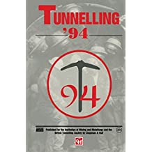 Tunnelling '94: Papers presented at the seventh international symposium, 'Tunnelling'94'