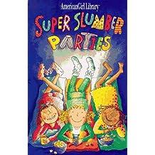 SUPER SLUMBER PARTIES P