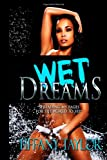 Wet Dreams, Tiffany D. Taylor, 0991096401