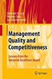 Management Quality and Competitiveness: Lessons from the Industrial Excellence Award