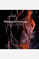 Plateaus and Canyons: Impressions of the American Southwest Paperback
