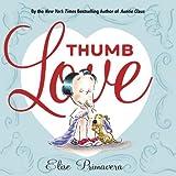 Thumb Love, Elise Primavera, 0375844813