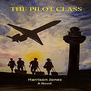 The Pilot Class Audiobook