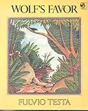 Wolf's Flavor, Fulvio Testa, 0803707444